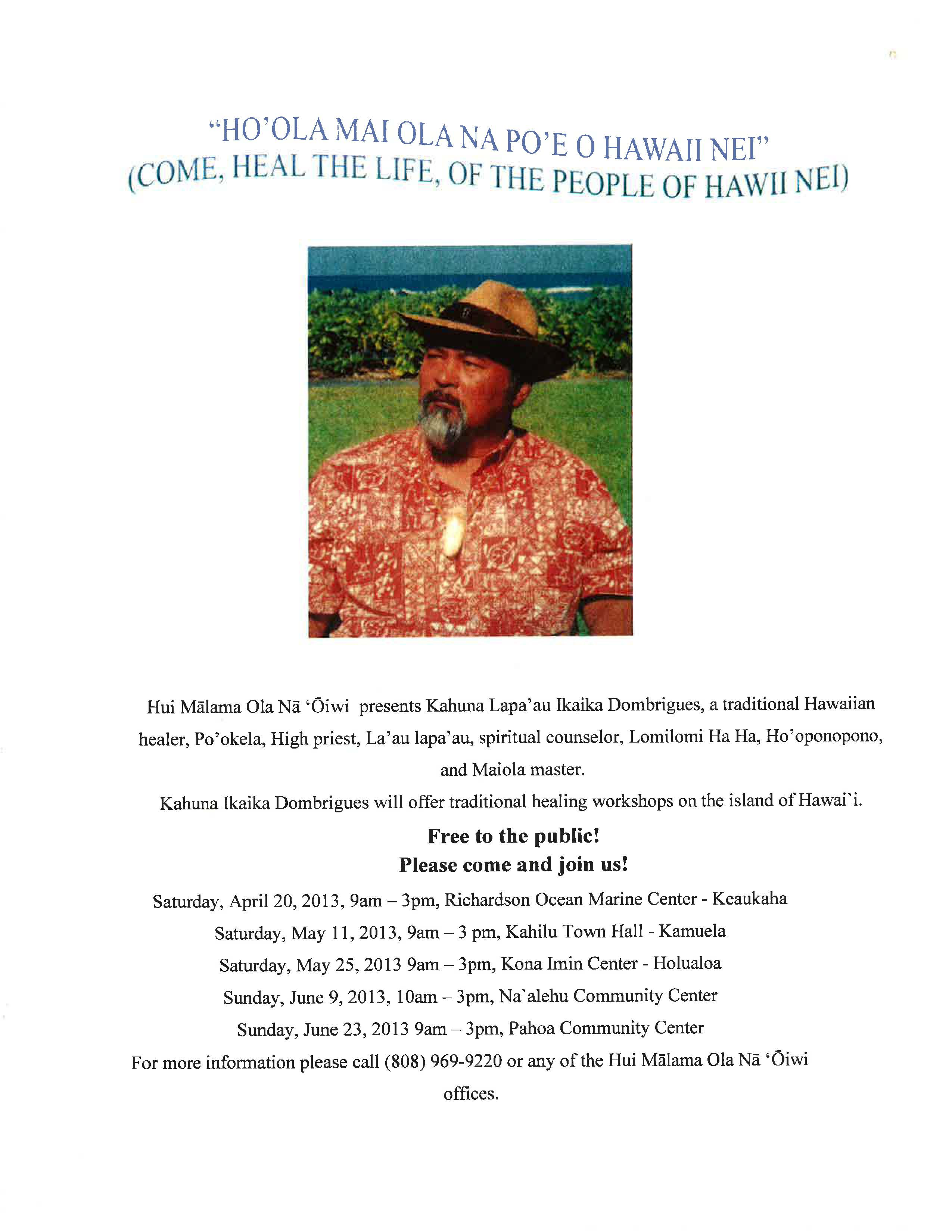 Traditional Healing Workshops on the Island of Hawaii