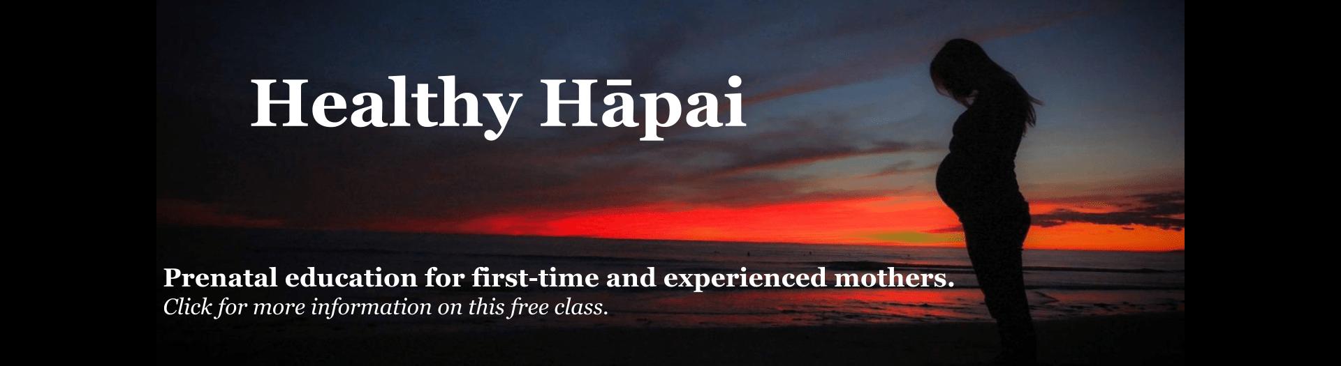 Healthy Hapai